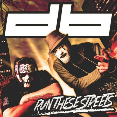 Drive-By – Run These Streets EP (CD) (2014) (FLAC + 320 kbps)