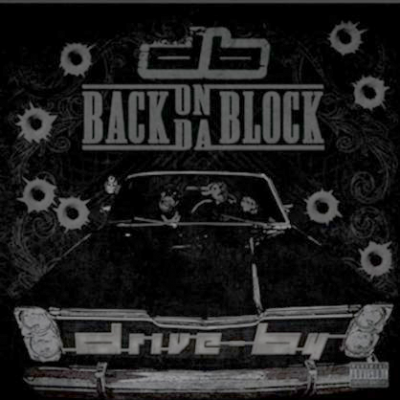Drive-By – Back On Da Block EP (CD) (2013) (FLAC + 320 kbps)
