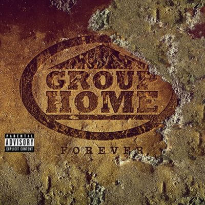 Group Home – Forever (CD) (2017) (VBR V0)
