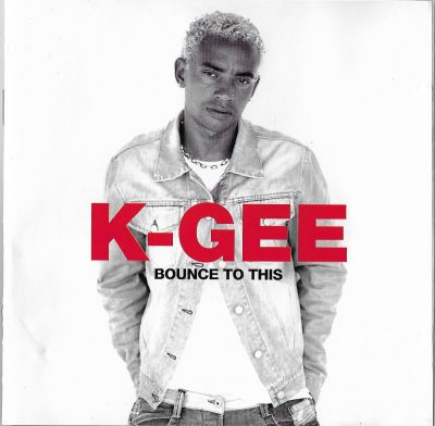 K-Gee – Bounce To This (2002) (CD) (FLAC + 320 kbps)