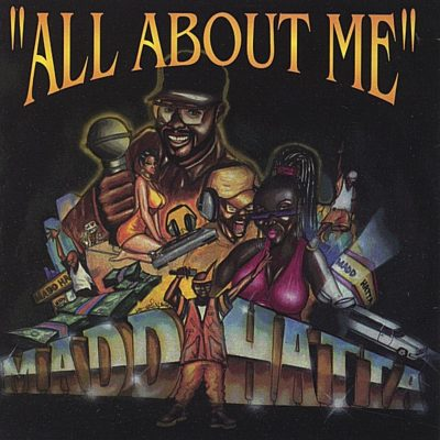 Madd Hatta – All About Me (CD) (1995) (FLAC + 320 kbps)