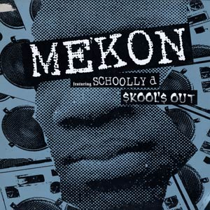 Mekon Featuring Schoolly D – Skool's Out (1997) (CDM) (FLAC + 320 kbps)