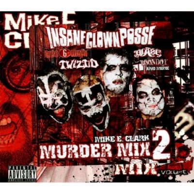 Mike E. Clark ‎- Psychopathic Murder Mix Volume 2 (CD) (2010) (FLAC + 320 kbps)