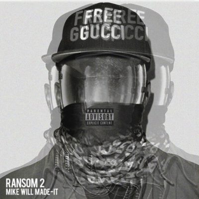 Mike Will Made-It – Ransom 2 (WEB) (2017) (320 kbps)