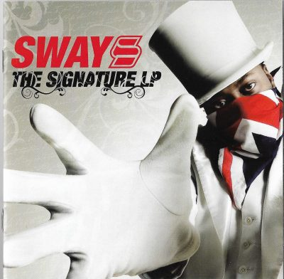 Sway – The Signature LP (2008) (CD + DVD) (FLAC + 320 kbps)