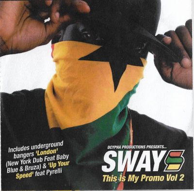 Sway – This Is My Promo (Vol 2) (2005) (CD) (FLAC + 320 kbps)
