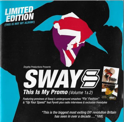 Sway – This Is My Promo (Volume 1 & 2) (2005) (2xCD) (FLAC + 320 kbps)