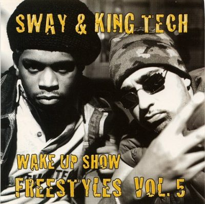 Sway & King Tech – Wake Up Show Freestyles Vol. 5 (CD) (1999) (FLAC + 320 kbps)