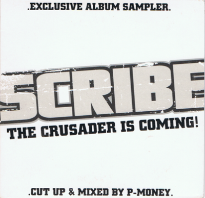 Scribe – The Crusader Is Coming! (Album Sampler CD) (2003) (FLAC + 320 kbps)