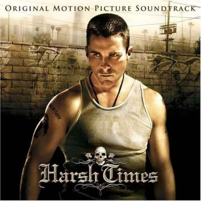 OST – Harsh Times (CD) (2006) (FLAC + 320 kbps)