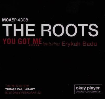 The Roots – You Got Me (Promo CDS) (1998) (FLAC + 320 kbps)