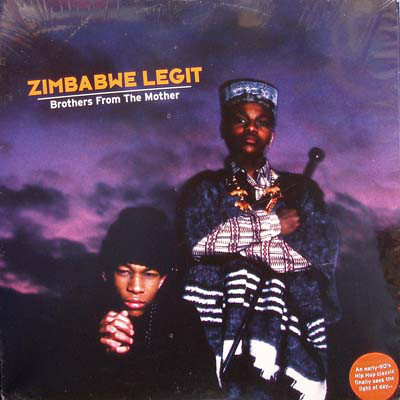 Zimbabwe Legit – Brothers From The Mother (Vinyl Reissue) (1992-2005) (FLAC + 320 kbps)