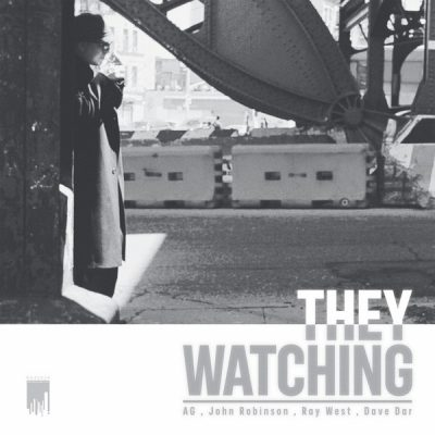 A.G. & John Robinson – They Watching EP (WEB) (2017) (320 kbps)