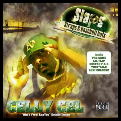 Celly Cel – Slaps, Straps & Baseball Hats (CD) (2006) (FLAC + 320 kbps)