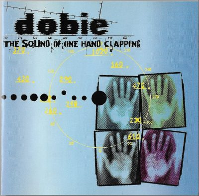 Dobie – The Sound Of One Hand Clapping (1998) (CD) (FLAC + 320 kbps)