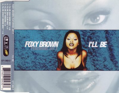 Foxy Brown – I'll Be (EU CDS) (1996) (320 kbps)