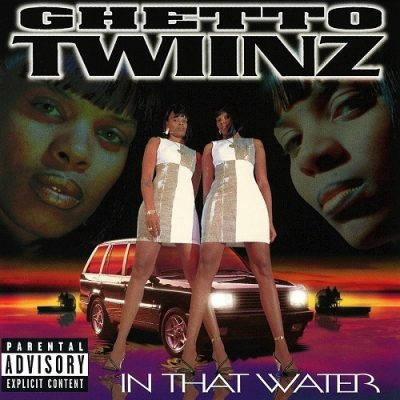 Ghetto Twiinz – In That Water (CD) (1997) (FLAC + 320 kbps)