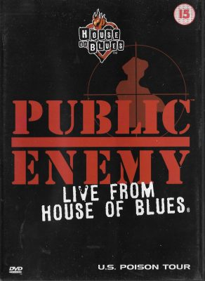 Public Enemy – Live From House Of Blues (US Poison Tour) (2001) (DVD)