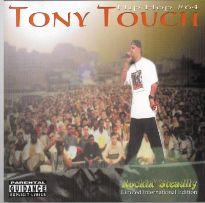 Tony Touch – Rockin' Steadily (Limited International Edition) (Hip Hop 64) (2001) (CD) (FLAC + 320 kbps)