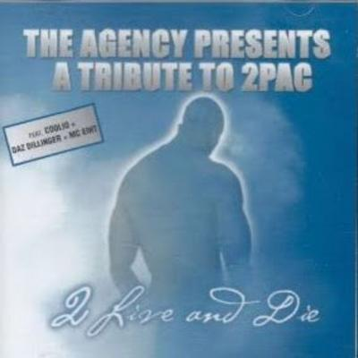 VA – The Agency Presents A Tribute To 2Pac: 2 Live And Die (CD) (2000) (FLAC + 320 kbps)
