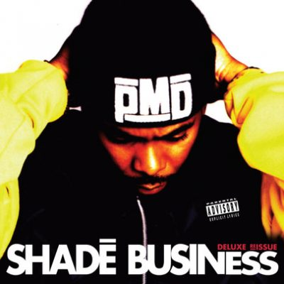 PMD – Shade Business (Deluxe Reissue CD) (1994-2013) (320 kbps)