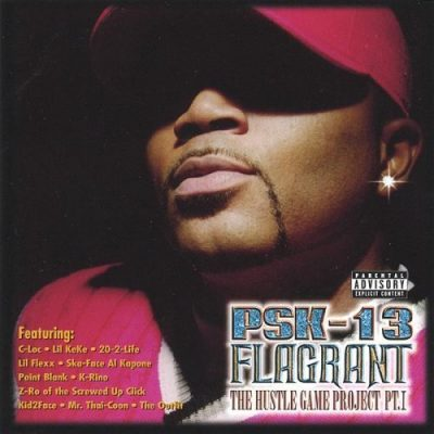 PSK-13 – Flagrant: The Hustle Game Project Vol. 1 (CD) (1999) (FLAC + 320 kbps)