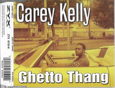 Carey Kelly – Ghetto Thang (1997) (CDS) (FLAC + 320 kbps)