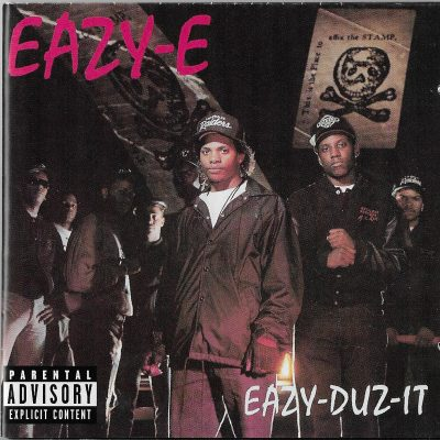 Eazy-E – Eazy-Duz-It (1988-2002) (Reissue CD) (FLAC + 320 kbps)