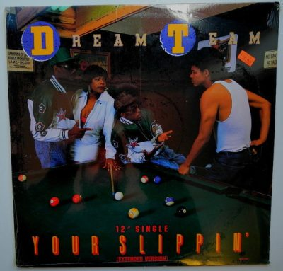 Dream Team – Your Slippin' (VLS) (1989) (FLAC + 320 kbps)