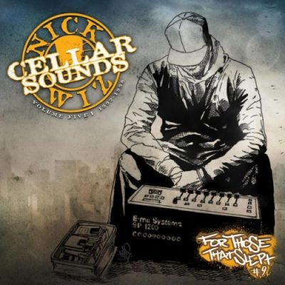 Nick Wiz – Cellar Sounds Volume 5: 1992-1998 (2xCD) (2017) (FLAC + 320 kbps)