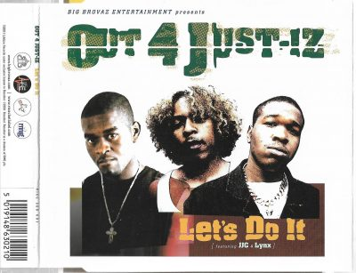 Out 4 Just-Iz Featuring JJC & Lynx – Let's Do It (2001) (CDS) (FLAC + 320 kbps)