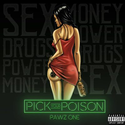 Pawz One – Pick Your Poison (WEB) (2017) (320 kbps)
