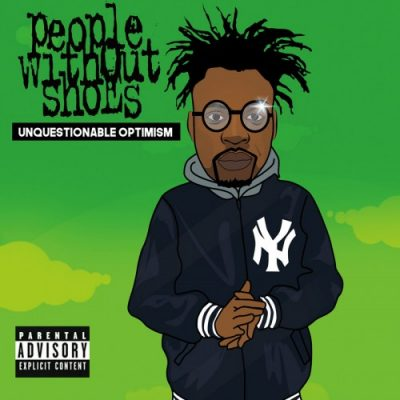 People Without Shoes – Unquestionable Optimism (WEB) (2017) (320 kbps)