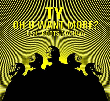 Ty – Oh U Want More? (2004) (CDM) (320 kbps)