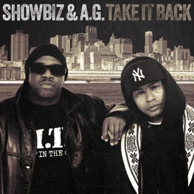 Showbiz & A.G. – Take It Back (WEB) (2017) (FLAC + 320 kbps)