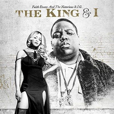 Faith Evans & The Notorious B.I.G. – The King & I (WEB) (2017) (FLAC + 320 kbps)