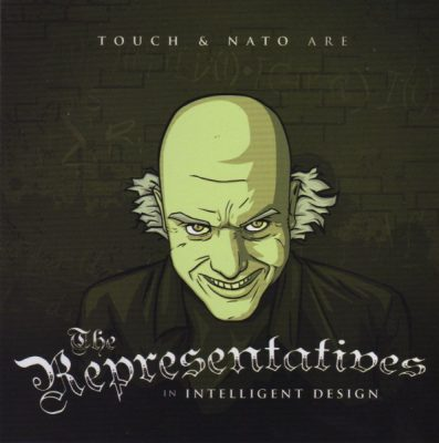 Touch & Nato Are The Representatives – Intelligent Design (CD) (2007) (FLAC + 320 kbps)