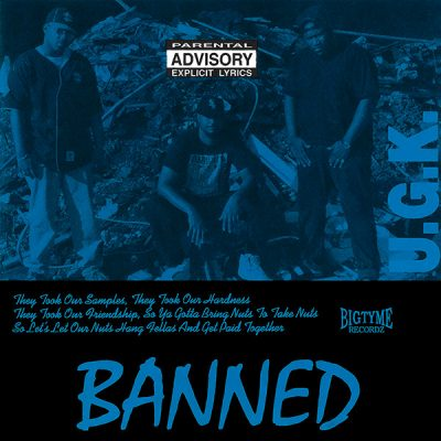 UGK – Banned EP (CD) (1992) (FLAC + 320 kbps)