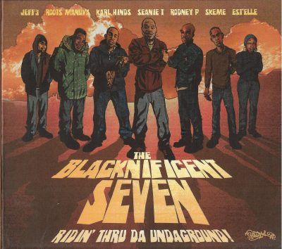 The Blacknificent Seven – Ridin' Thru Da Underground! (2006) (CD) (FLAC + 320 kbps)