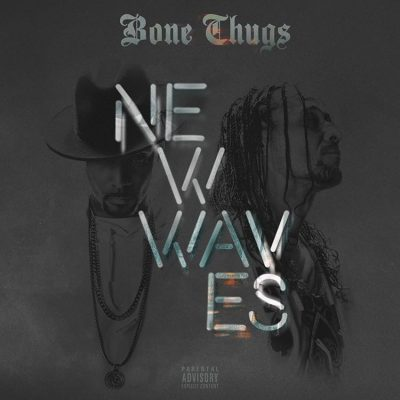 Bone Thugs – New Waves (Bonus Track Edition) (WEB) (2017) (320 kbps)