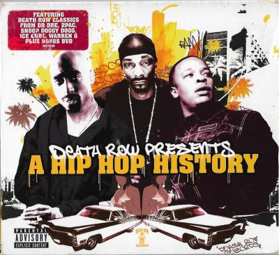 Various – Death Row Presents A Hip Hop History (2005) (2xCD + DVD) (FLAC + 320 kbps)