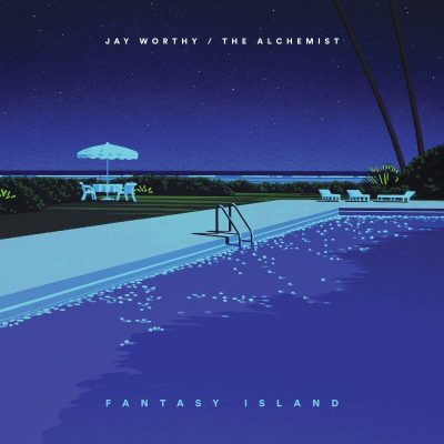 Jay Worthy & The Alchemist – Fantasy Island EP (WEB) (2017) (320 kbps)