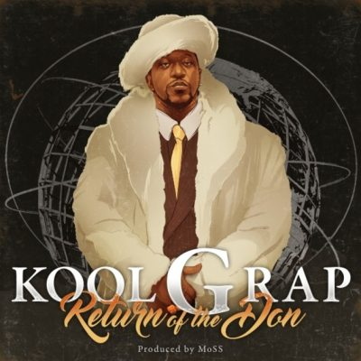 Kool G Rap – Return Of The Don (WEB) (2017) (FLAC + 320 kbps)