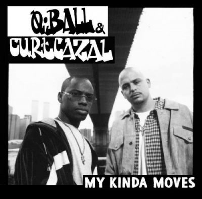 Q-Ball & Curt Cazal – My Kinda Moves (CD) (2017) (320 kbps)