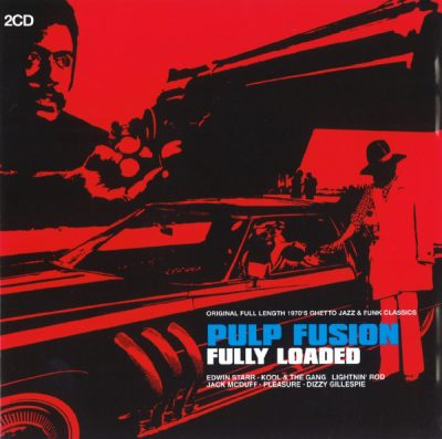 Various – Pulp Fusion: Fully Loaded (2007) (2xCD) (FLAC + 320 kbps)