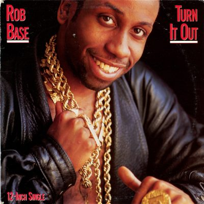 Rob Base – Turn It Out (Go Base) (VLS) (1989) (FLAC + 320 kbps)