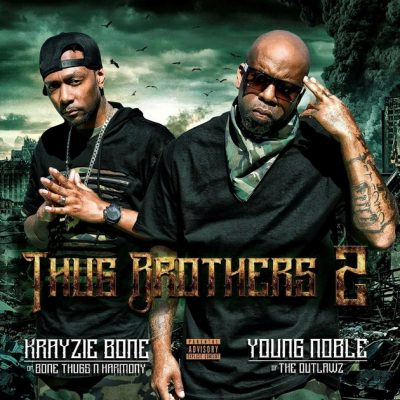 Layzie Bone & Young Noble – Thug Brothers 2 (WEB) (2017) (320 kbps)