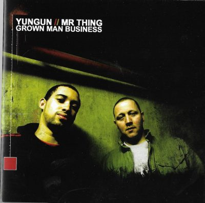 Yungun & Mr Thing – Grown Man Business (2006) (CD) (FLAC + 320 kbps)