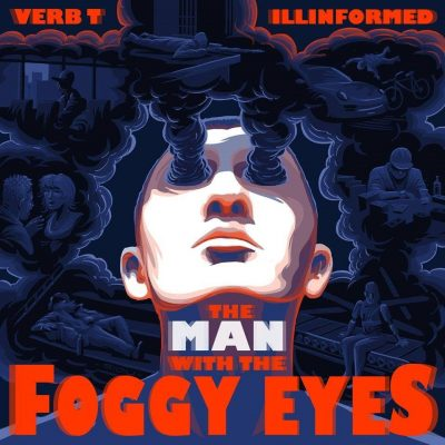 Verb T & Illinformed – The Man With The Foggy Eyes (2015) (WEB) (FLAC + 320 kbps)