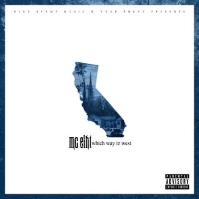 MC Eiht – Which Way Iz West (WEB) (2017) (FLAC + 320 kbps)